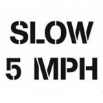 Slow 5 Mph Stencil