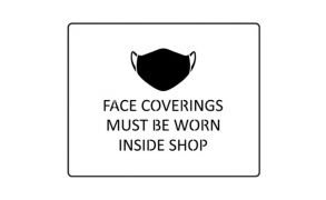 Centrecoat Stencil, Face Coverings Must Be Worn Inside Shop