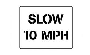 Centrecoat Industrial Road Stencil, Slow 10 MPH